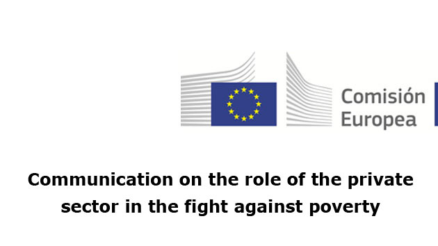 We cooperate with the European Commission on its Communication on the role of the private sector in the fight against poverty