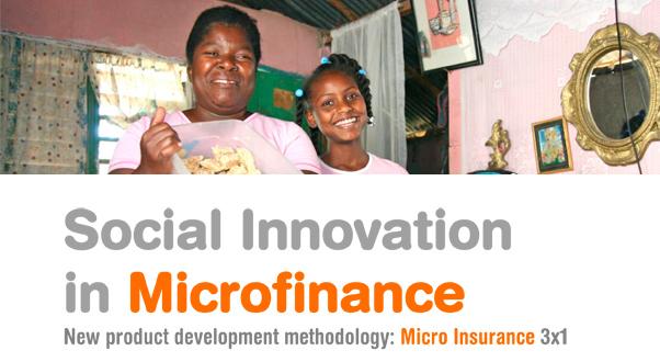 Social Innovation in Microfinance: Micro Insurance 3x1