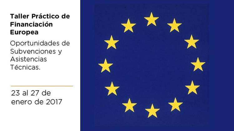 Taller Práctico de Financiación Europea: Oportunidades de Subvenciones y Asistencias Técnicas